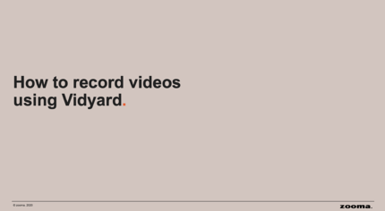 How to record videos using Vidyard image download
