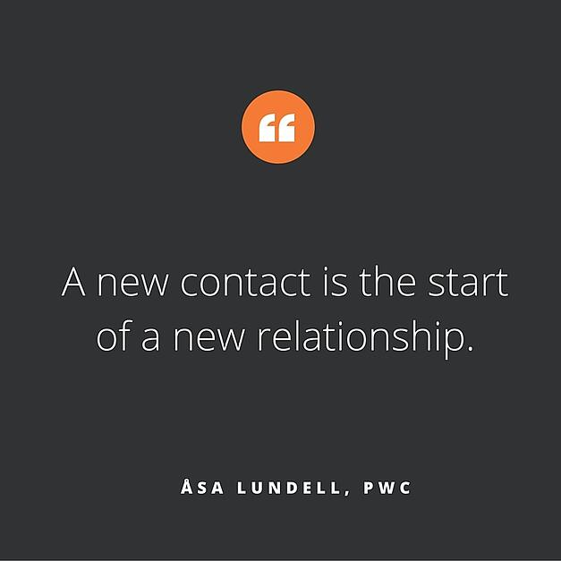 A new contact is the start of a new relationship / Åsa Lundell, PwC