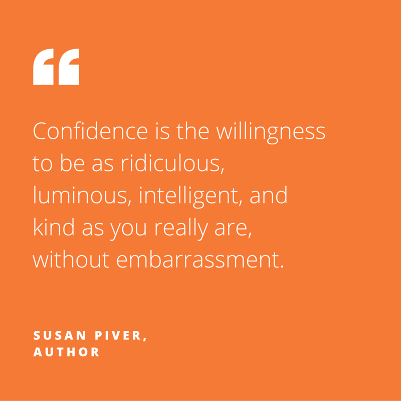 Zooma_Quote_Susan_Piver_Confidence_is_being_as_you_really_are_without_embarrassment.png